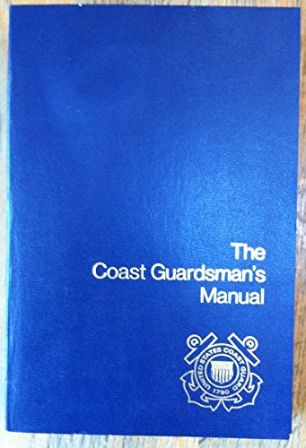9780870211201: The Coast Guardsman's Manual