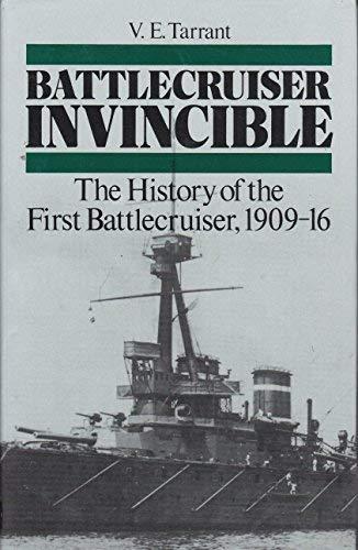 9780870211478: Battlecruiser Invincible: The History of the First Battlecruiser, 1909-16 (Warship Design Histories)