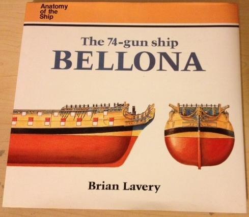 9780870211485: The 74-Gun Ship Bellona (Anatomy of the Ship)