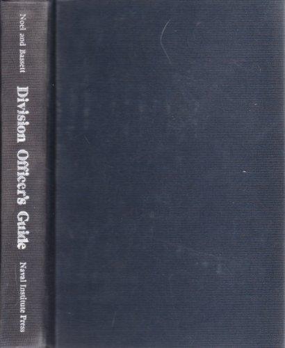 Division officer's guide: Noel, John Vavasour