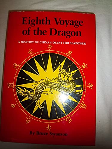 9780870211775: Eighth Voyage of the Dragon