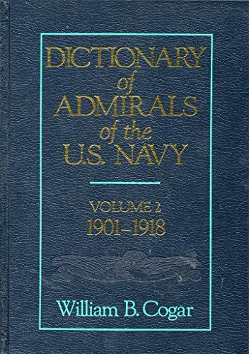 9780870211959: Dictionary of Admirals of the U.S. Navy, Vol. 2: 1901-1918