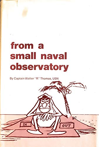 9780870211973: From a small naval observatory