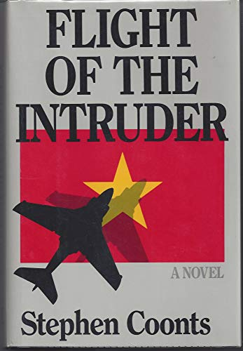 Flight Of The Intruder.: Coonts, Stephan