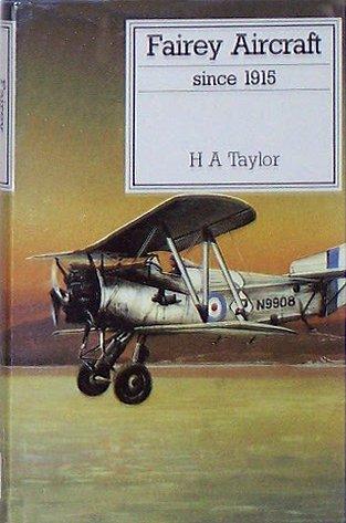 9780870212086: Fairey Aircraft Since 1915 (Putnam Aviation Series)