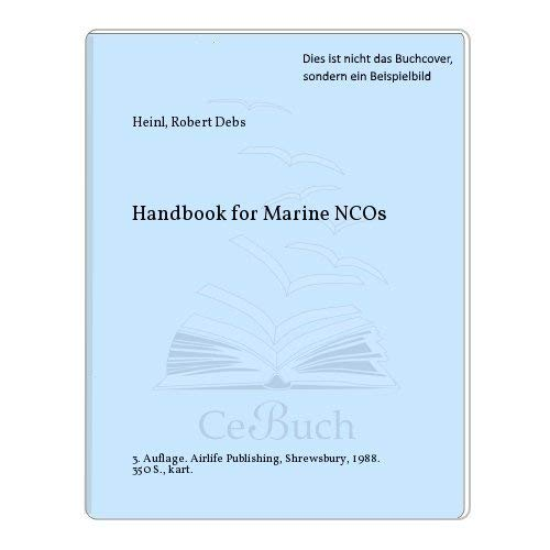 9780870212543: Handbook for Marine NCOs