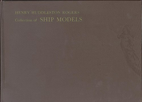Rogers, Henry Huddleston, Collection of Ship Models: United States Naval