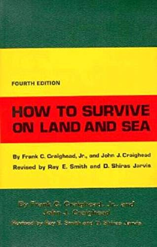 How to Survive on Land and Sea: Craighead, Frank C.,