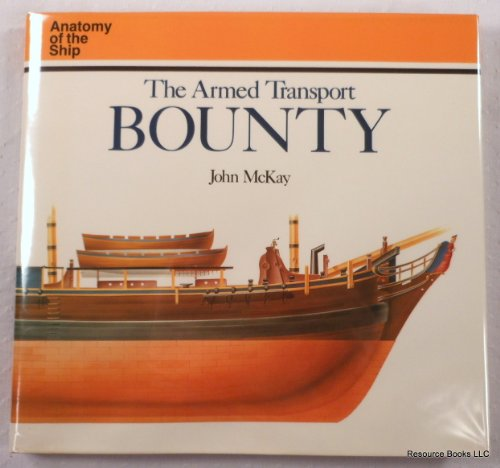 9780870212802: The Armed Transport Bounty (Anatomy of the Ship)