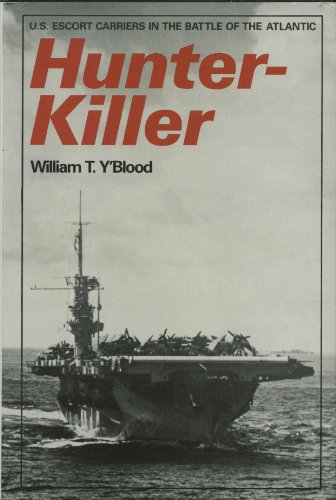 9780870212864: Hunter-killer: United States Escort Carriers in the Battle of the Atlantic