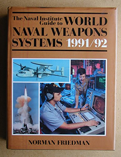 9780870212888: The Naval Institute Guide to World Naval Weapons Systems 1991/92