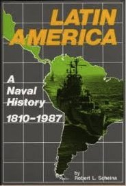 9780870212956: Latin America: A Naval History, 1810-1987
