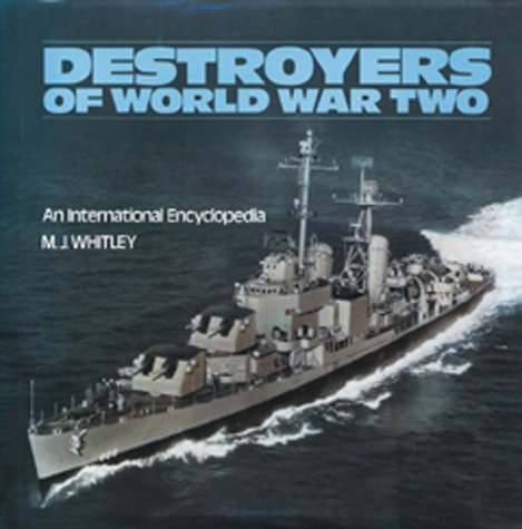 9780870213267: Destroyers of World War Two: An International Encyclopedia
