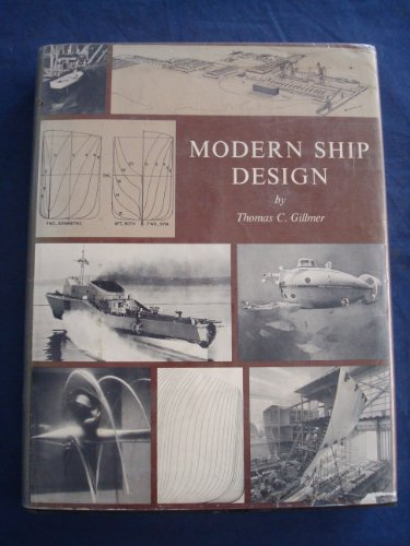 MODERN SHIP DESIGN: Gillmer, Thomas C.