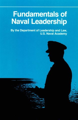 9780870214196: Fundamentals of Naval Leadership (Fundamentals of Naval Science)