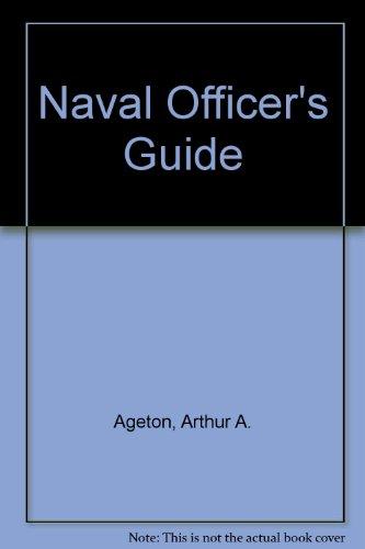 Naval Officer's Guide: Mack, W. P., Paulsen, T. K.