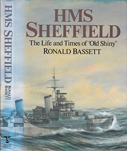 HMS Sheffield: The Life and Times of: Ronald Bassett