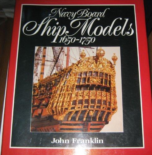 9780870214424: Navy Board Ship Models, 1650-1750