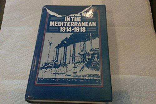 9780870214486: The Naval War in the Mediterranean, 1914-1918