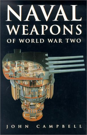 Naval Weapons of World War Two: Campbell, John