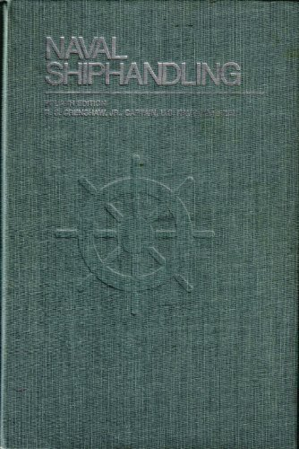 9780870214745: Naval Shiphandling (4th Edition)