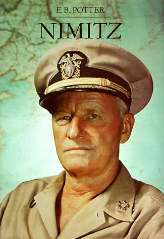 9780870214929: Nimitz: Biography of Chester W. Nimitz