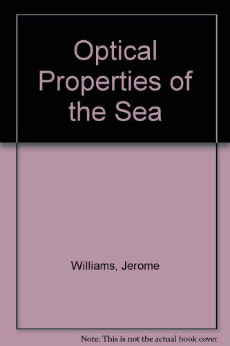 9780870215063: Optical Properties of the Sea (United States Naval Institute series in oceanography)
