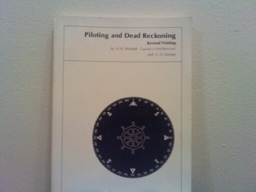 9780870215117: Piloting and dead reckoning,