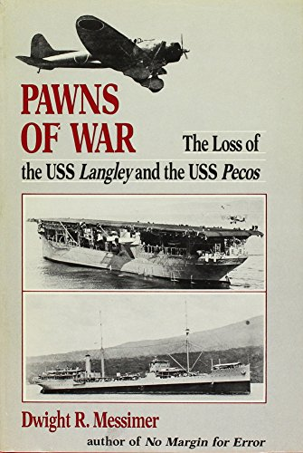 9780870215155: Pawns of War: The Loss of the USS Langley and the USS Pecos