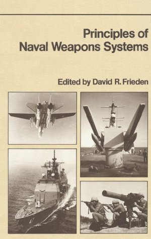 9780870215377: Principles of Naval Weapons Systems (Fundamentals of Naval Science)