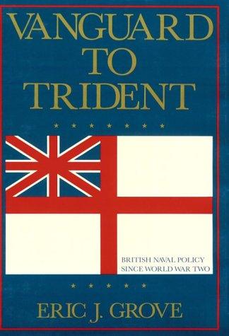 9780870215520: Vanguard to Trident: British Naval Policy Since World War II