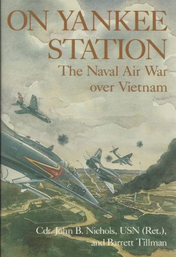 9780870215599: On Yankee Station: The Naval Air War Over Vietnam