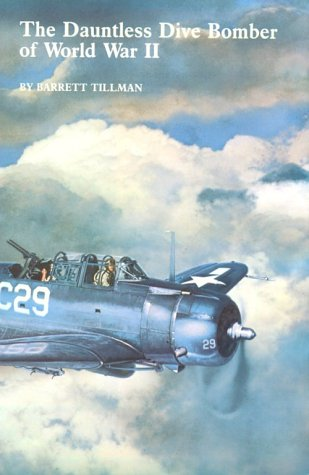 9780870215698: The Dauntless Dive Bomber of World War II