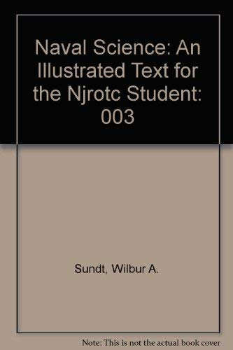 9780870215933: Naval Science: An Illustrated Text for the NJROTC Student