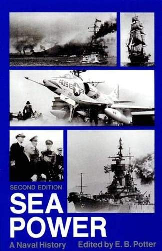 9780870216077: Sea Power: A Naval History, Second Edition (Naval Institute Press)
