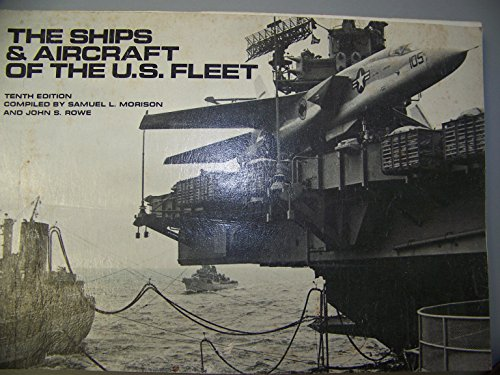 The Ships & Aircraft of the U.S.: James C. (editor)