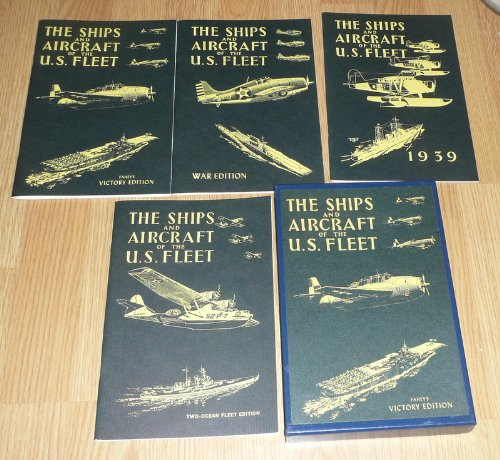 9780870216404: The Ships and Aircraft of the U.S. Fleet