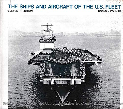 SHIPS AND AIRCRAFT OF THE U. S. FLEET