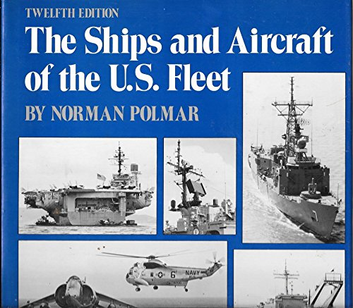 9780870216435: The Ships and Aircraft of the U S  Fleet