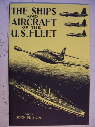 9780870216459: The Ships and Aircraft of the U.S. Fleet