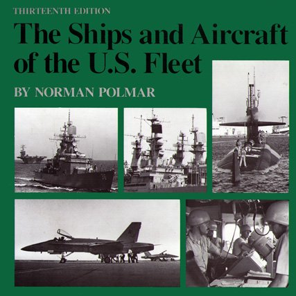 9780870216480: The Ships and Aircraft of the U.S. Fleet