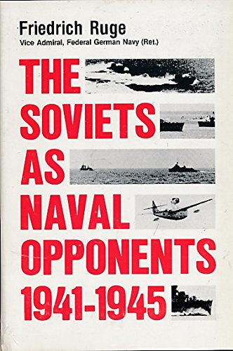 9780870216763: The Soviets as Naval Opponents, 1941-1945