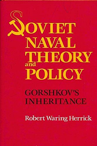 9780870216770: Soviet Naval Theory and Policy: Gorschkov's Inheritance