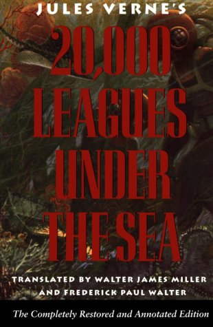 9780870216787: 20,000 Leagues Under The Sea: The Completely Restored and Annotated Edition