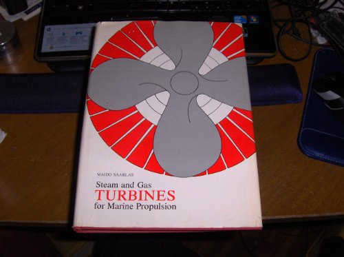 9780870216800: Steam and Gas Turbines for Marine Propulsion