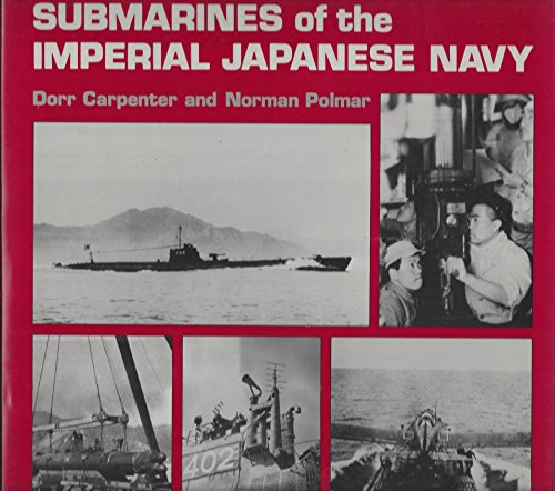 9780870216824: Submarines of the Imperial Japanese Navy