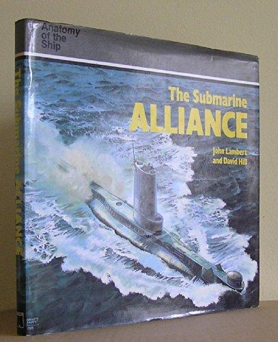 9780870216886: Submarine Alliance (Anatomy of the Ship)