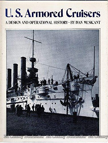 9780870217142: U.S. Armored Cruisers: A Design and Operational History