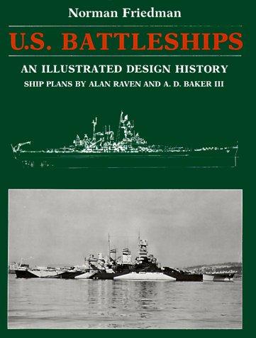 9780870217159: U.S. Battleships: An Illustrated Design History