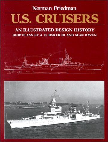 9780870217180: U.S. Cruisers: An Illustrated Design History